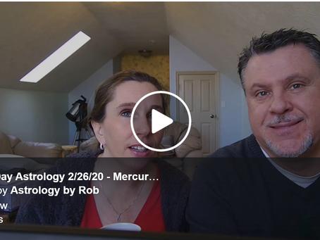 Hump Day Astrology 2/26/20 - Mercury Retrograde