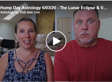 Hump Day Astrology 6/03/20 - The Lunar Eclipse & Venus Retrograde (Part 1)