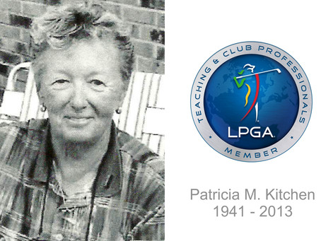 LPGA Teacher Patricia Kitchen remembered