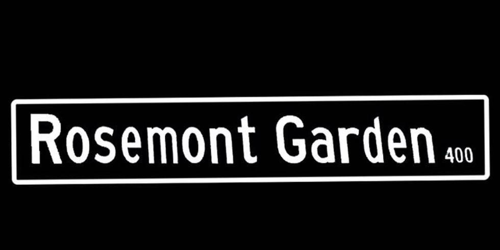 ROSEMONT GARDEN - 4 SONG EP RELEASE EVENT!!