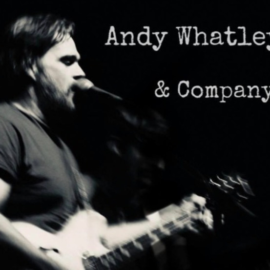 Andy Whatley & Company w/ Luke Trimble
