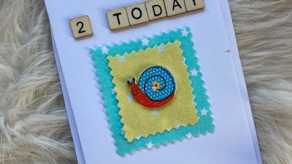 Birthday Card, 2 Today 15cm by 10cm