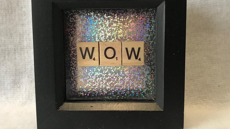 WOW, 10cm sq