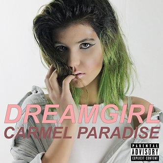 EP, DREAMGIRS by Carmel Paradise