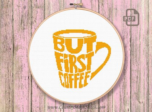 But First Coffee Cross Stitch Pattern #kt04