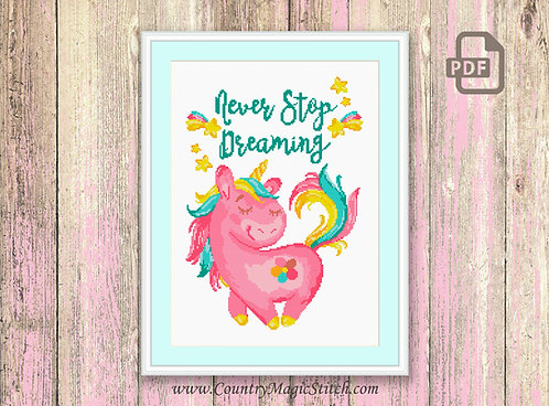 Never Stop Dreaming Cross Stitch Pattern #oth007