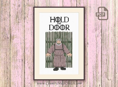 Hold The Door Cross Stitch Pattern #got037