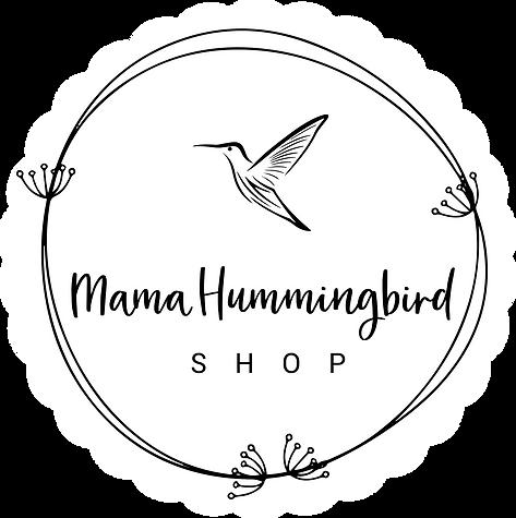 Mama Hummingbird Shop