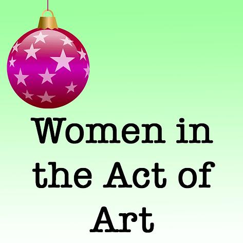 Women in the Act of Art