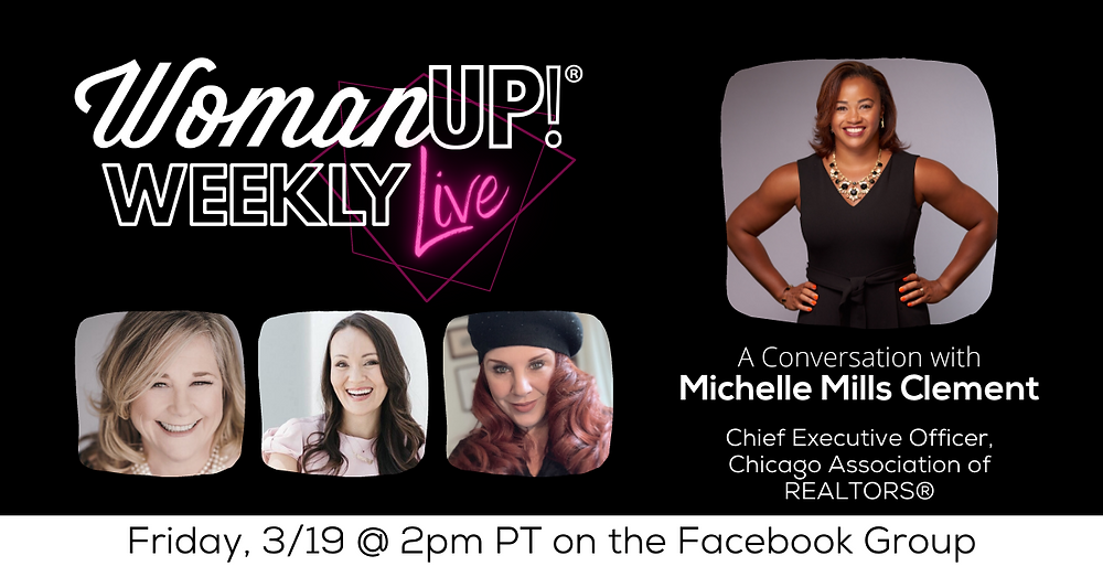 WomanUP!® Weekly Live with Michelle Mills Clement