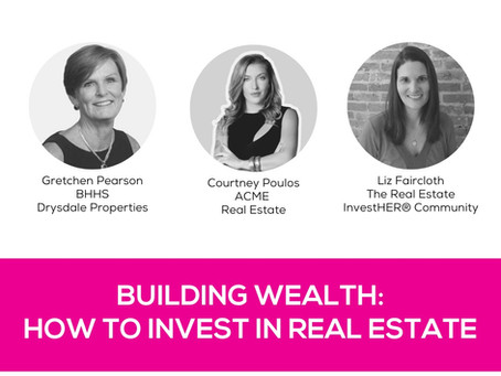 WomanUP!® Wisdom Series * Building Wealth: How to Invest in Real Estate