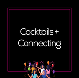 Cocktails + Connecting