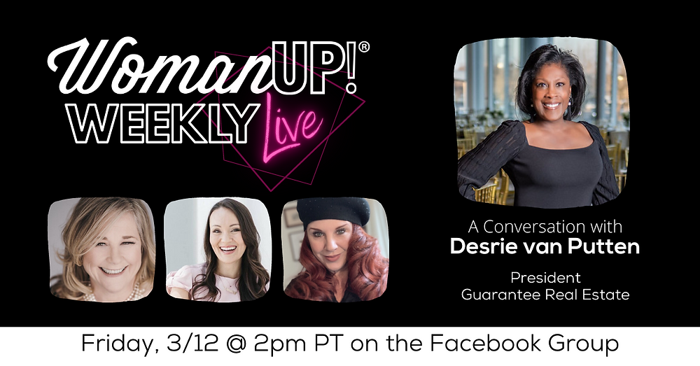 WomanUP!® Weekly Live with Desrie van Putten