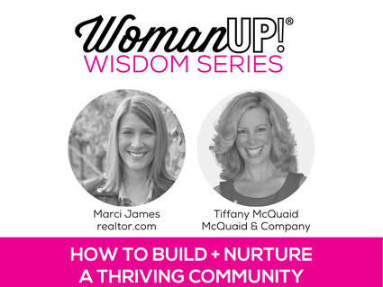 {REPLAY} WomanUP!® Wisdom Series * How to Build and Nurture a Thriving Community