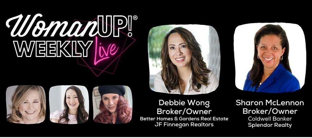 WomanUP!® Weekly Live w/ Debbie Wong + Sharon McLennon
