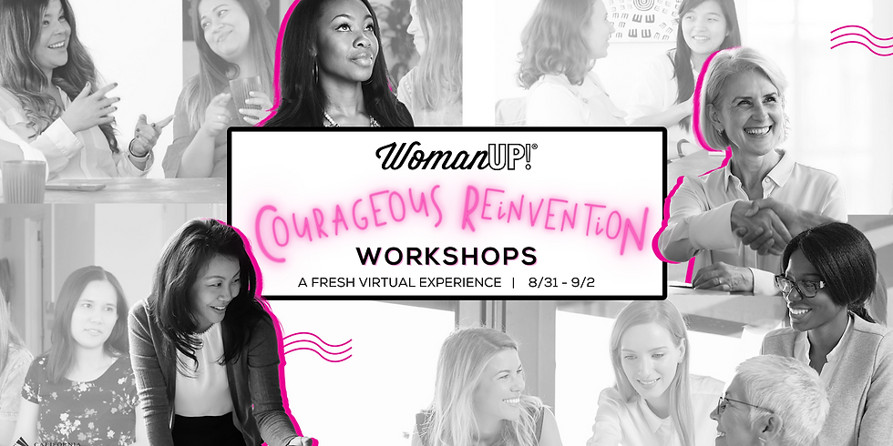 2021 WomanUP!® Courageous Reinvention