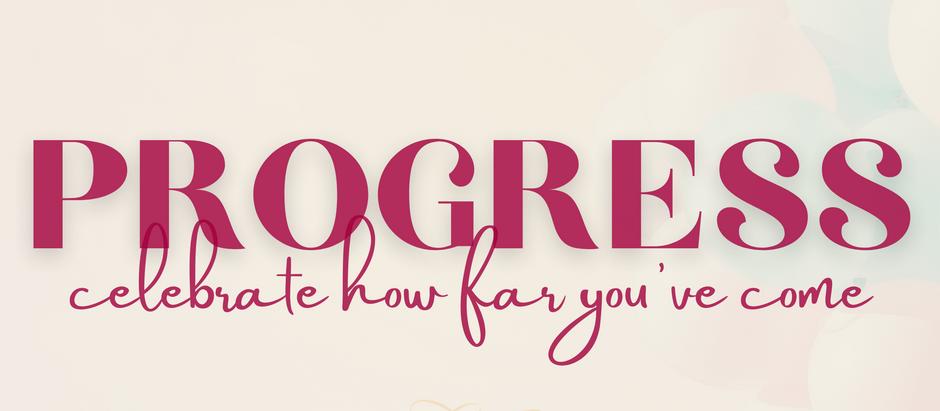Celebrate Your Progress