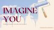 Imagine You