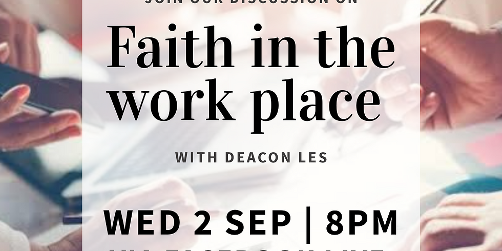 Faith in the Work Place with Deacon Les