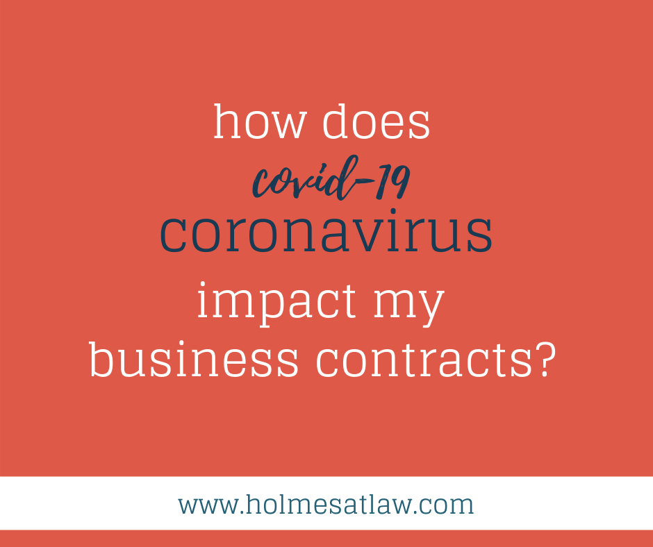 HOLMES@LAW Coronavirus Business Contract Guidance