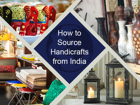 How to Source Handicrafts from India 101