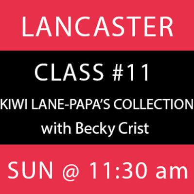 Class #11: Lancaster