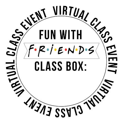 Fun With Friends Class Box