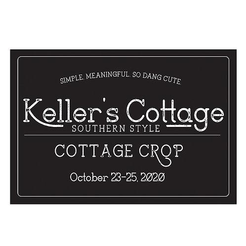 Keller's Cottage Crop-Platinum-October 23-25, 2020