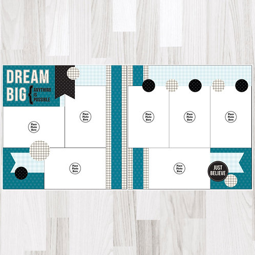 Dream Big-Perfect Pages
