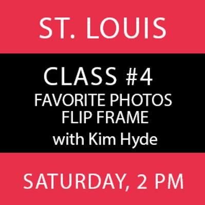 Class #4: St. Louis
