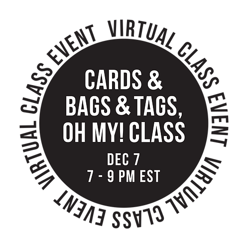 Cards & Bags & Tags, Oh My- Class Box