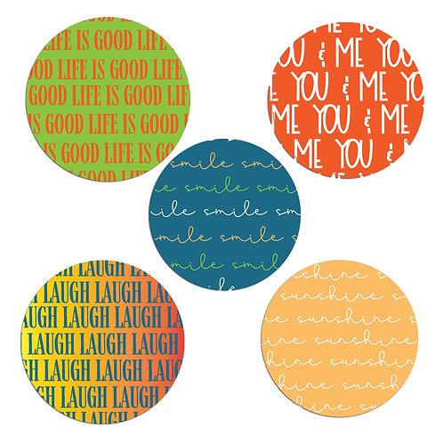 Life is Good 2-inch Circles