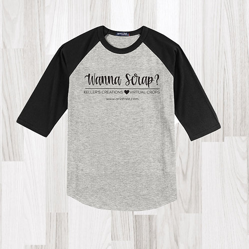 Wanna Scrap? T-shirt