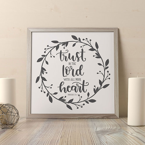 Trust in the Lord (White) Print