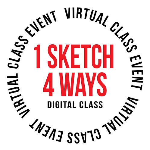 1 Sketch 4 Ways Class-Download (Jan. 2)