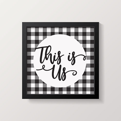 This Is Us Buffalo Plaid Print