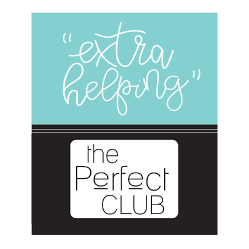 EXTRA HELPING-The Perfect Club