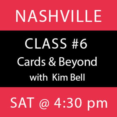 Class #6—Nashville