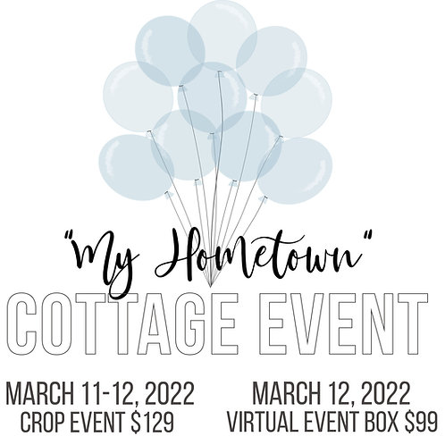 My Hometown Cottage Event -  Project Box