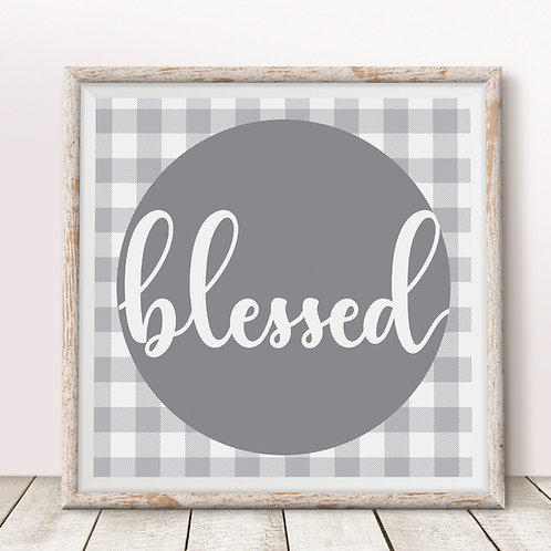 Blessed (Gray) Print