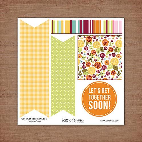 Just a Card-Let's Get Together