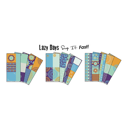 Scrap It Fast: Lazy Days