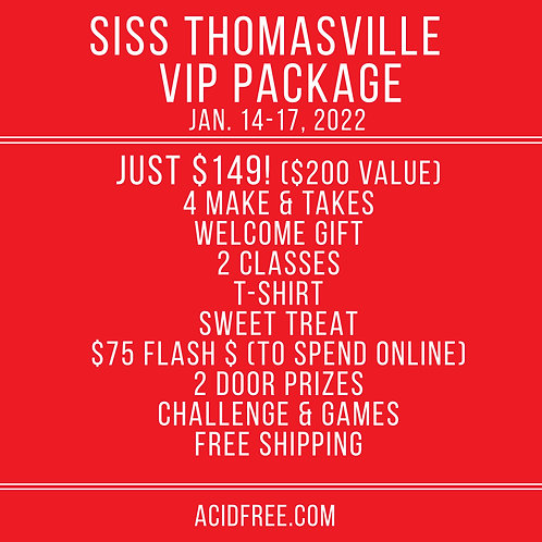 2022 SISS Thomasville VIP Package