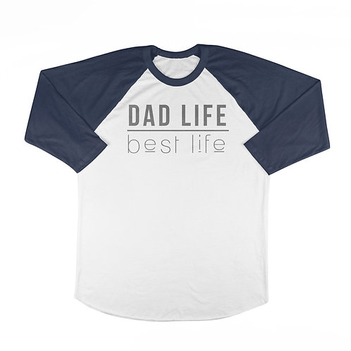 Dad Life-Best Life T-shirt