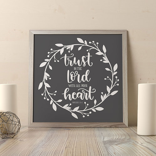 Trust in the Lord (Black) Print
