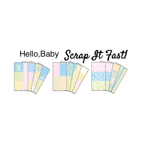 Scrap It Fast: Hello, Baby