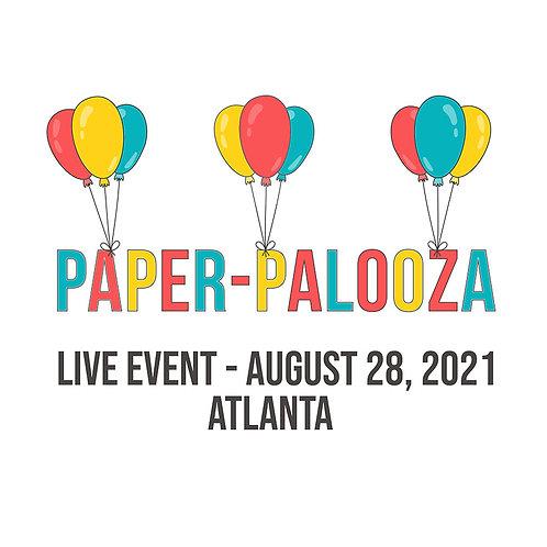 Paper Palooza—Atlanta-August 2021