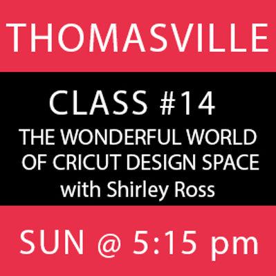 Class #14: Thomasville