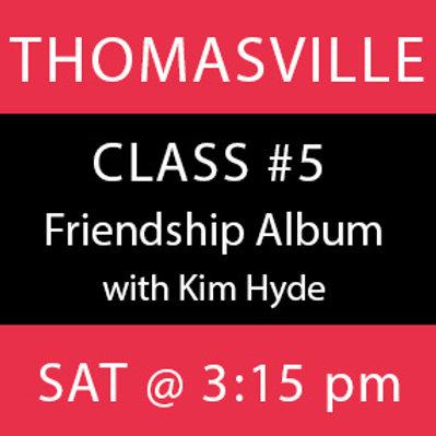 Class #5—Thomasville