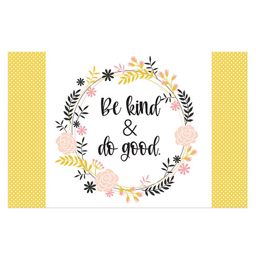 Be Kind and Do Good Flash Card -4x6